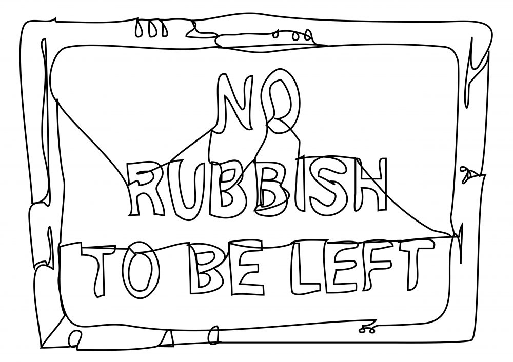 Line drawing of a road sign that reads 'no rubbish to be left'
