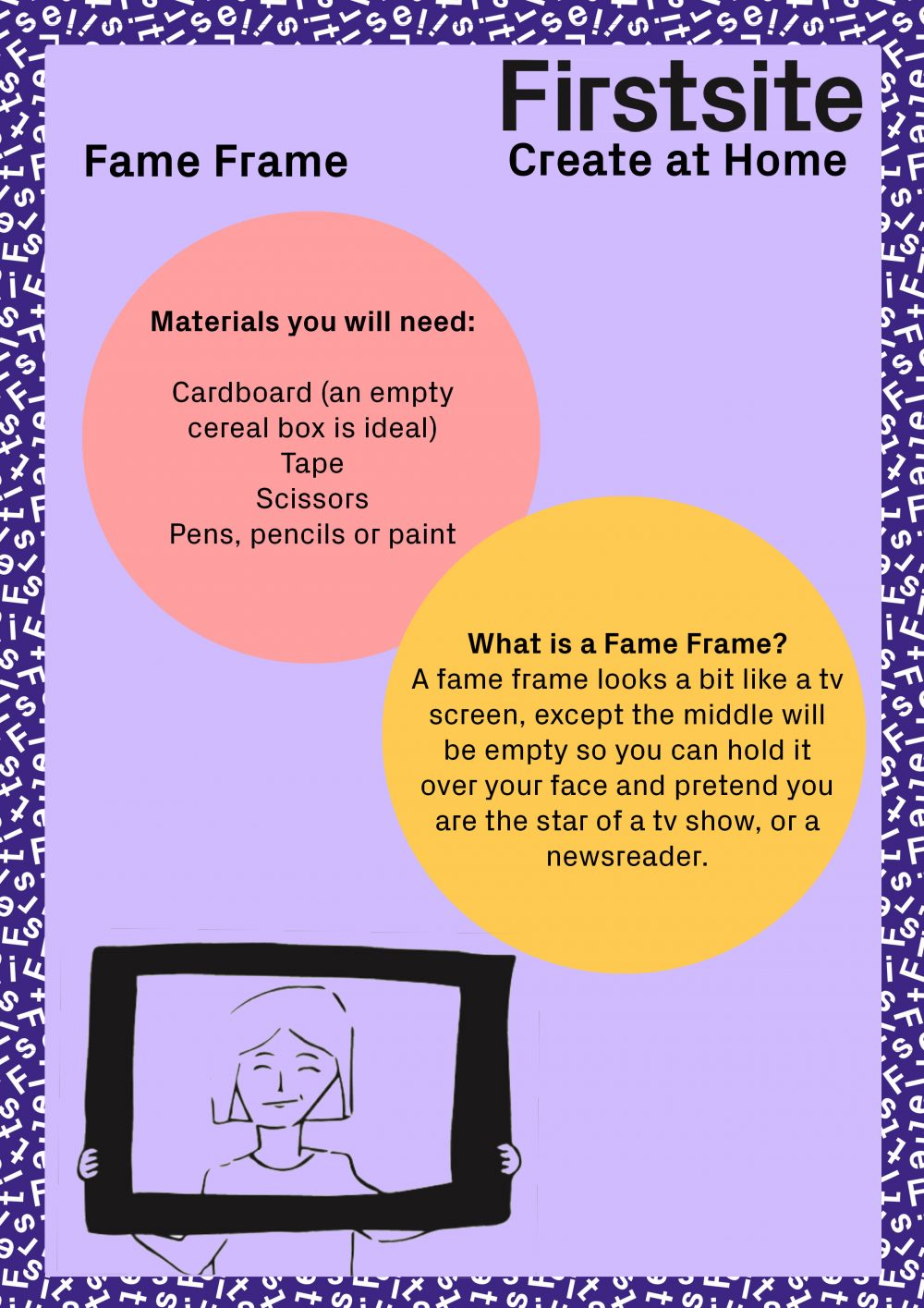 Firstsite Create at Home Fame Frame activity instructions pg 1 of 3